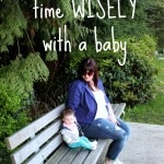 10 Ways to Optimize Your Time with a Baby
