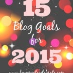 15 of 15 Blog Goals