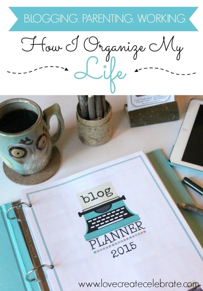 How I organize my life