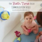 How Bath Time Builds Communication Skills [plus a GIVEAWAY!]