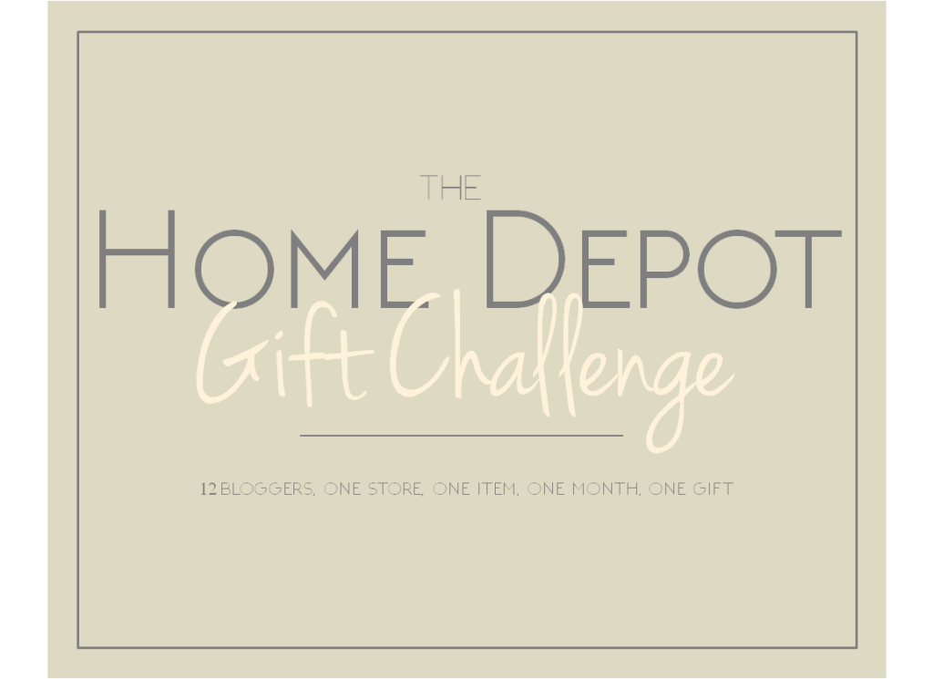 Home Depot Gift Challenge