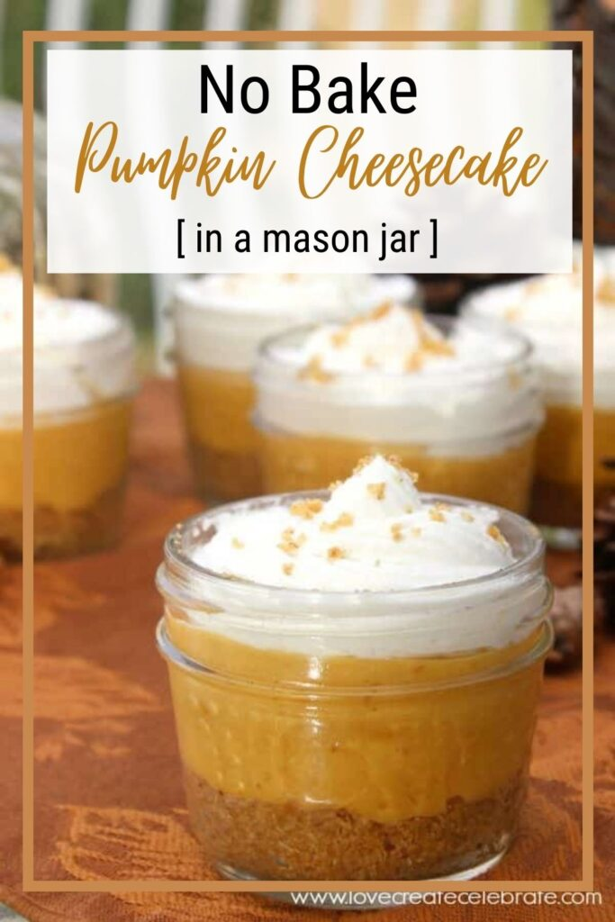 image of no-bake pumpkin cheesecake in mason jars with text overlay