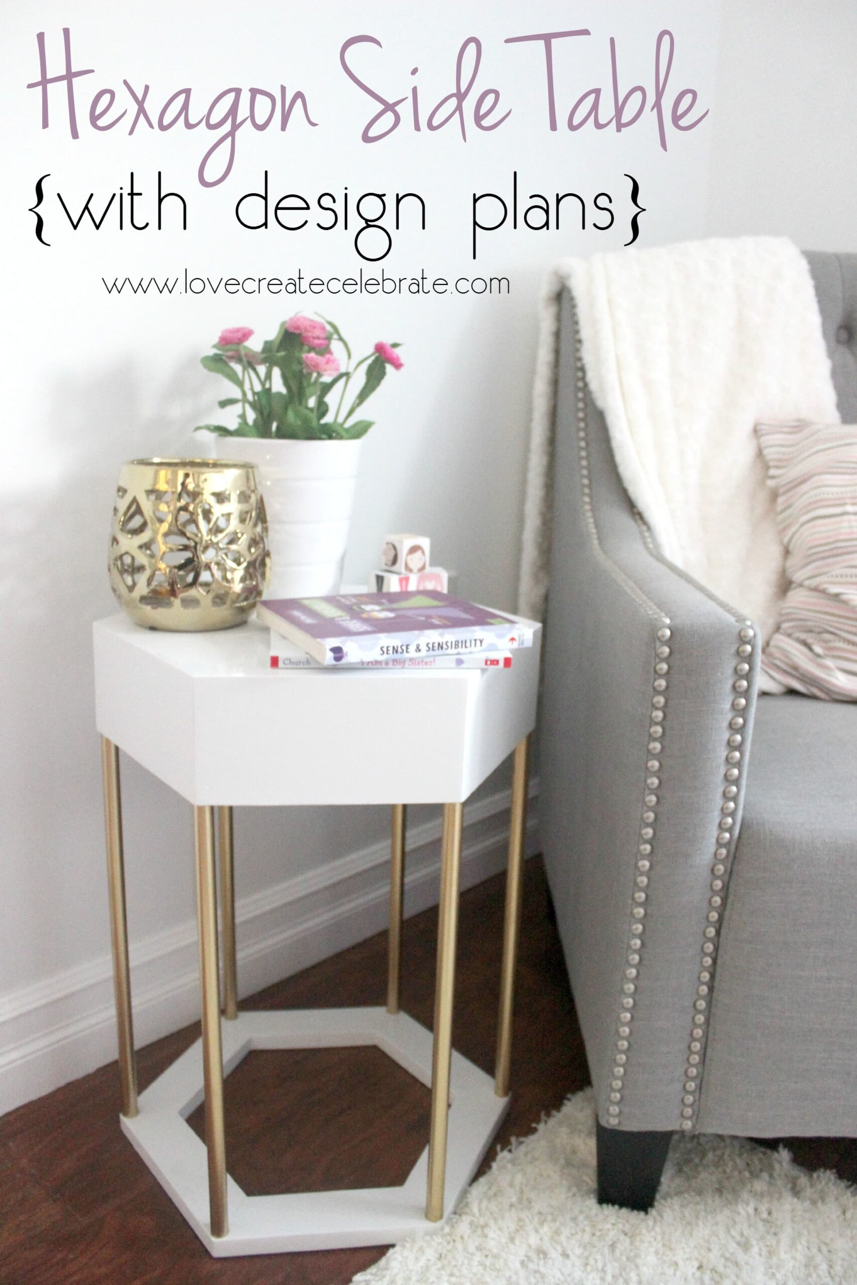 Make Your Own Hexagon Side Table Love Create Celebrate