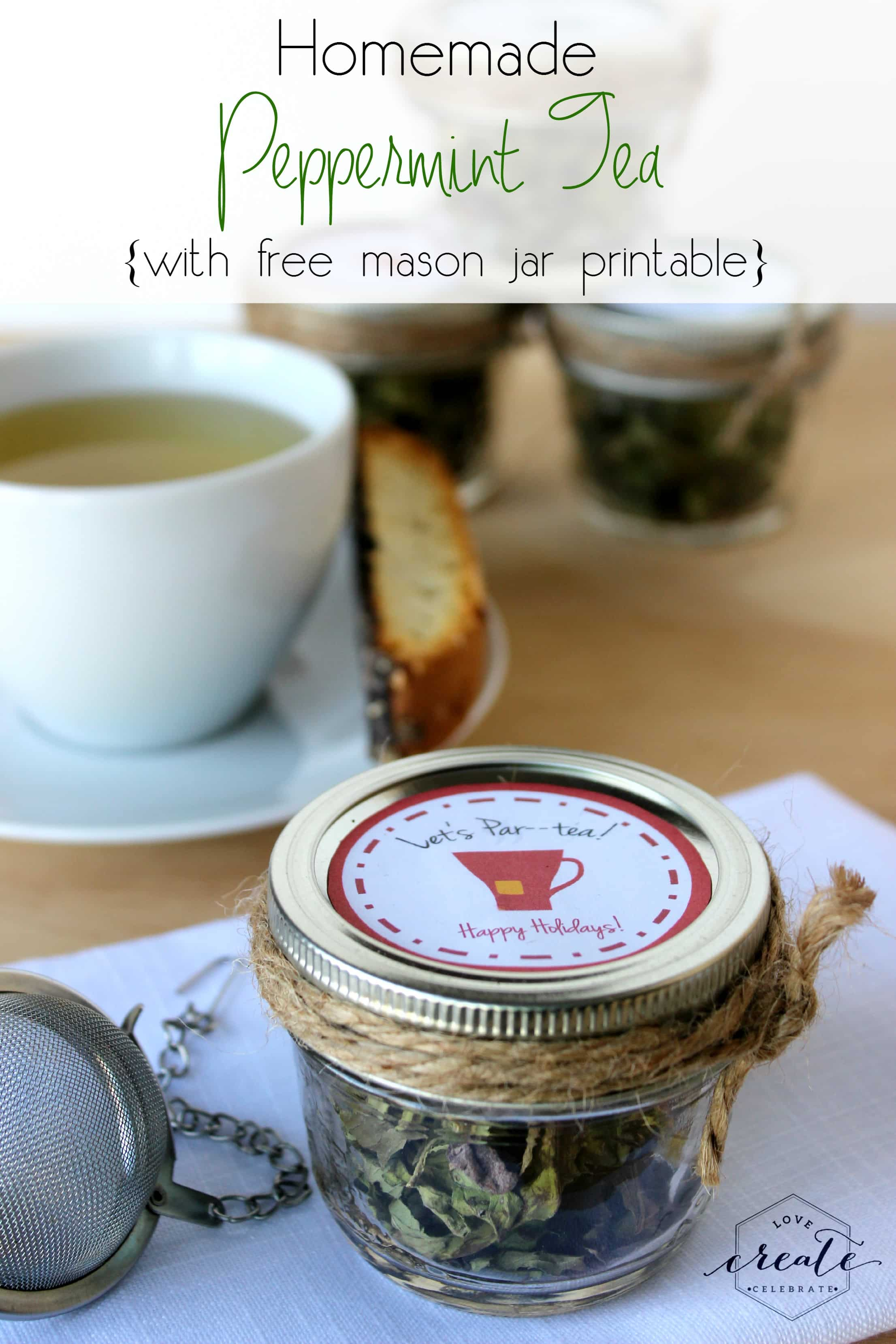 Homemade Peppermint Tea [With Free Printable]