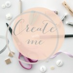 Create With Me #1 – Tin Can Projects