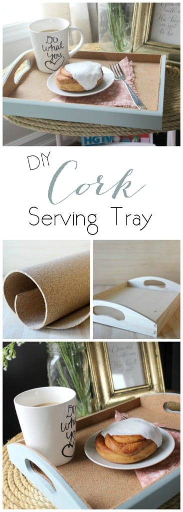Love this simple DIY Cork Serving Tray. Perfect gift for Mother's Day :)
