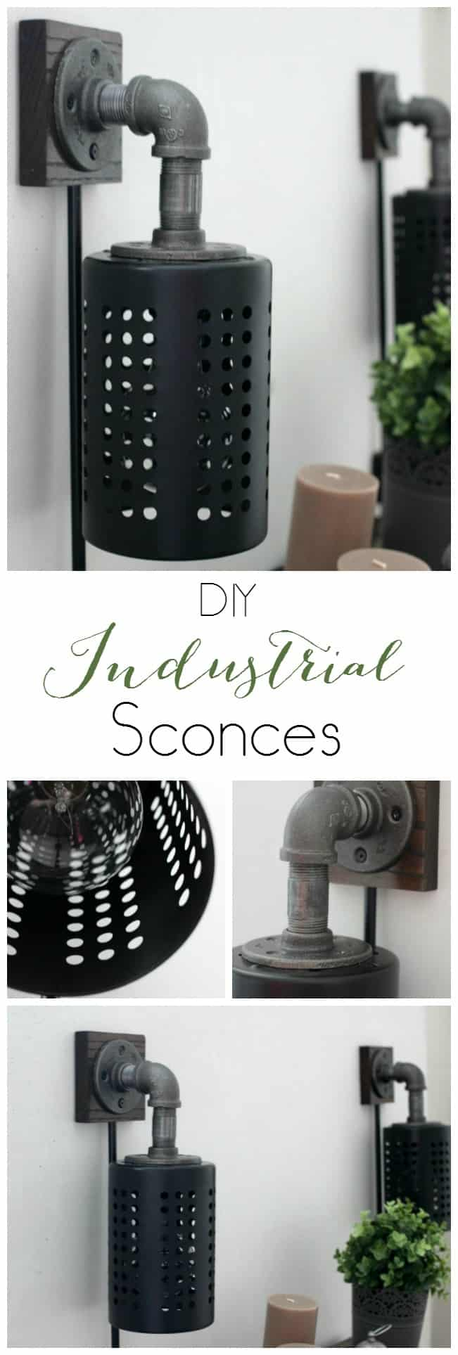 How To Make Your Own Diy Industrial Sconces Love Create Celebrate