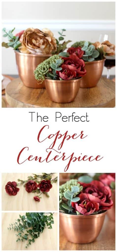 The Perfect Copper Centerpiece