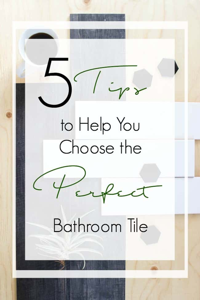 5 great tips to help you choose the perfect bathroom tiles! Great design tips for any bathroom renovation! Long subway tiles, wood grain tile, and black hexagon will make for an amazing combination here!