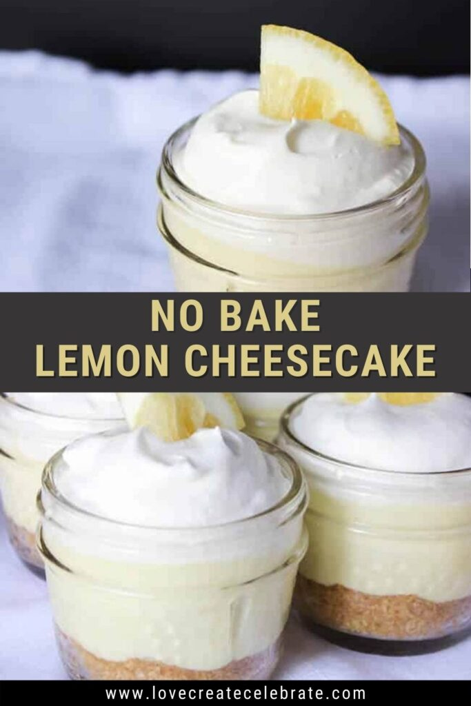 image collage of no bake lemon cheesecake in mason jars with text overlay