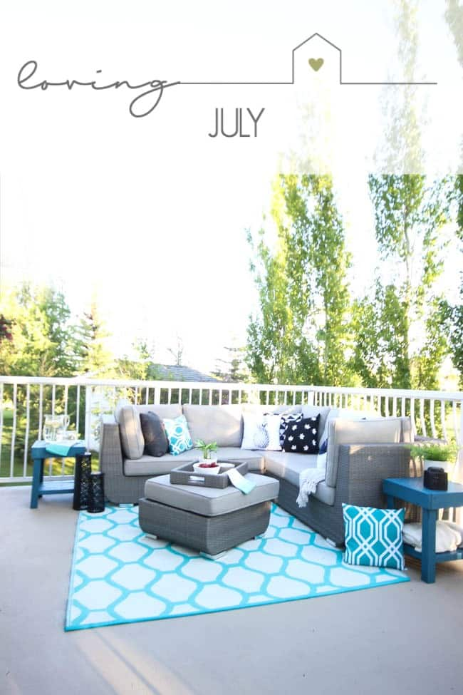 Sharing all of the reasons that we are loving July! A sneak peek into my life and activities outside of the blog. Come hear what we are up to!