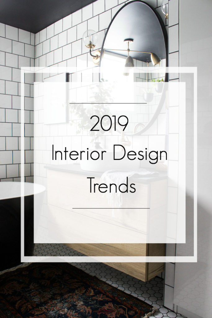 A list of some 2019 Interior design trends that continue to rise! #interiordesign #moderndesign #homedesign