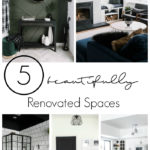 "Collage of 5 renovated rooms, with text overlay reading, ""5 beautifully renovated spaces"""