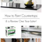 """collage of painting kitchen photos with text overlay reading """"how to paint countertops & a review one year later"""""""
