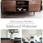 "collage of modern sideboard photos with text overlay reading ""mid-century modern sideboard makeover"""
