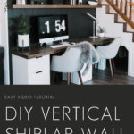 "Vertical shiplap wall behind a desk with text overlay reading ""DIY vertical shiplap wall"""
