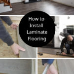 """collage of laminate flooring installation photos with text overlay reading """"how to install laminate flooring"""""""