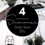 "Collage of Summer Dollar Tree DIY ideas with text overlay reading ""4 summer dollar store DIYs"""
