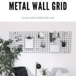 """Metal wall grid with text overlay reading """"DIY nordic metal wall grid"""""""
