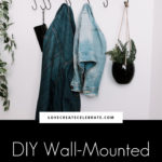 "wall mounted coat rack with text overlay reading, ""DIY Wall-Mounted Coat Rack"""