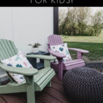 "Kids adirondack chairs with text overlay reading, ""A modern outdoor space for kids"""