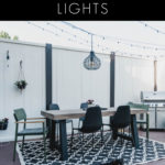 "Modern back patio with string lights and chandelier. Text overlay reading, ""how to hang patio string lights"""