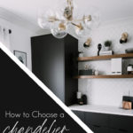 """stunning modern chandelier with text overlay reading, """"how to choose a chandelier"""""""
