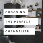 """Gorgeous office chandelier with text overlay reading """"choosing the perfect chandelier"""""""