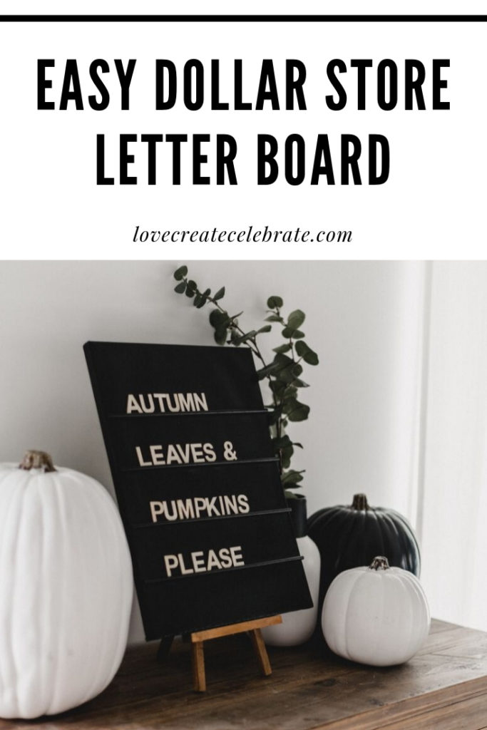 Easy Dollar Store Letter Board