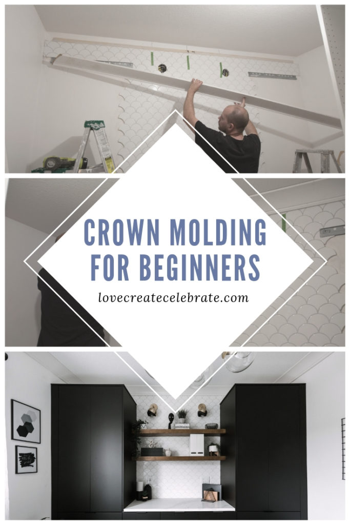 "collage of crown molding installation photos with text overlay reading ""crown molding for beginners"""