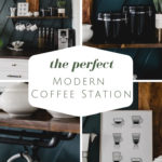 """collage of coffee station photos with text overlay reading """"the perfect modern coffee station"""""""