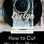 How to cut wooden words on the Cricut maker
