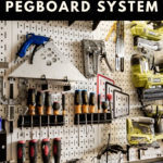 "garage organization collage with text overlay reading ""the ultimate garage pegboard system"""