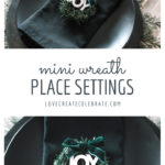 mini wreath place settings collage
