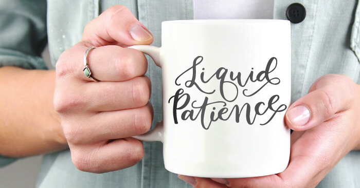 Liquid Patience Mug Funny SVG - Flash Freebie