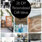 Collage of 26 DIY Personalized Gift Ideas