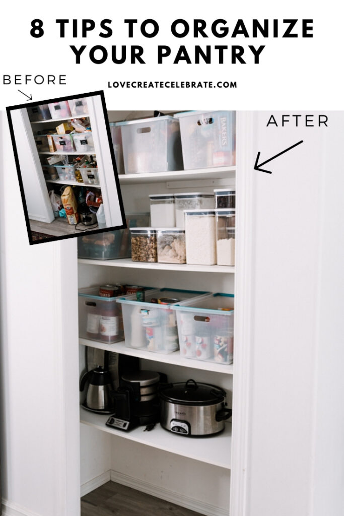 "before and after pantry photos with text overlay reading, ""8 tips to organize your pantry"""