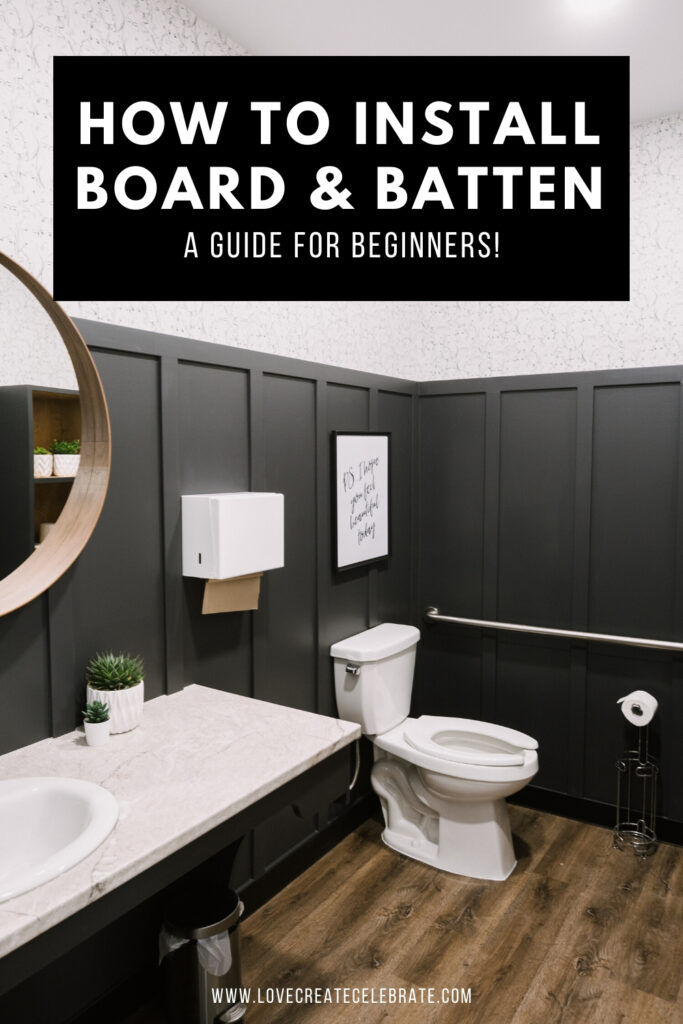 modern bathroom photo with text reading how to install board and batten
