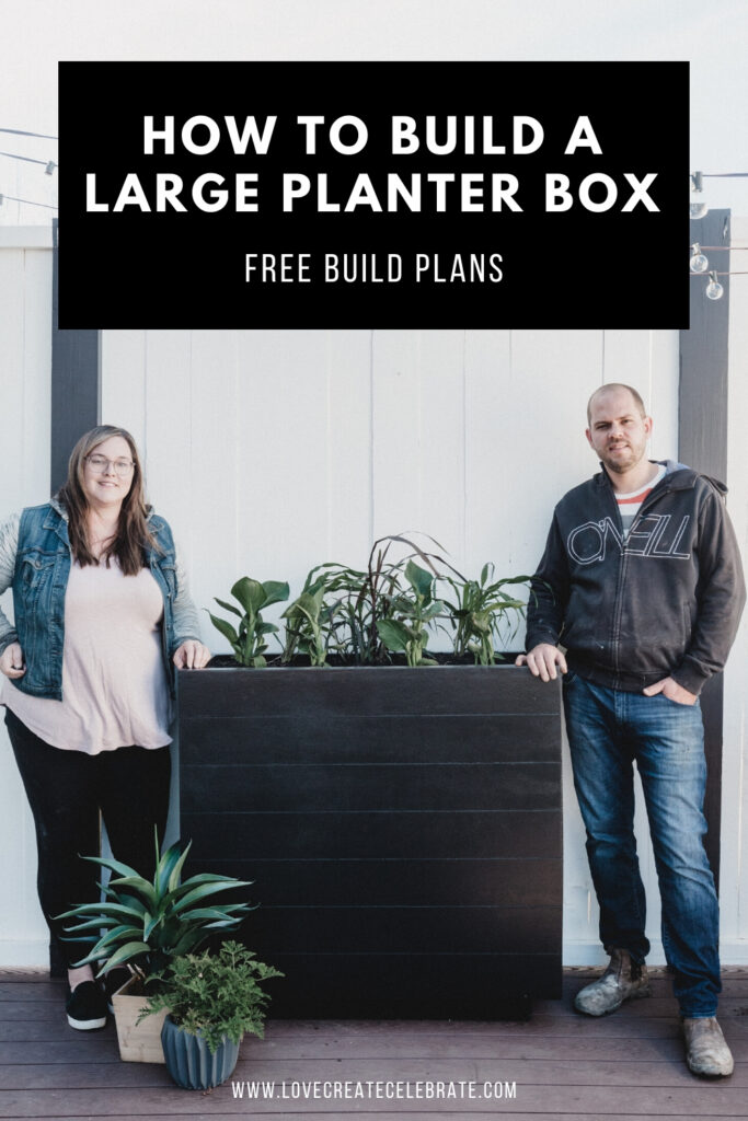 "Photo of couple with large planter box and overlay text reading ""How to Build a Large Planter Box"""