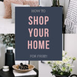 """collage of bedroom photos with text overlay reading """"how to shop your home for free"""""""