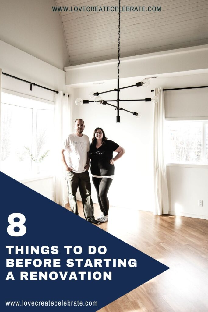 a couple standing in an empty room with text overlay reading 8 things to do before starting a renovation