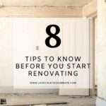 Room renovation with text reading 8 tips to know before you start renovating