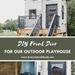 photos of modern playhouse door with text reading DIY front door for our outdoor playhouse
