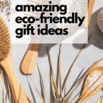 photo of zero waste products with text reading 20 amazing eco-friendly gift ideas