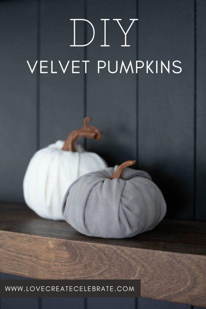"modern velvet pumpkins with text reading ""DIY Velvet pumpkins"""