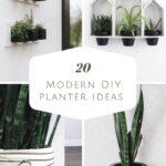 Photos of DIY planter ideas with text reading, 20 Modern DIY Planter Ideas