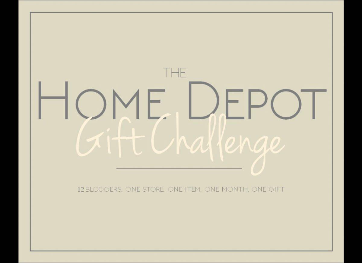 Home Depot gift challenge